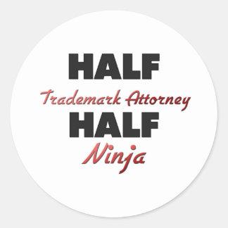 Half Trademark Attorney Half Ninja Round Sticker
