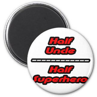 Half Uncle Half Superhero Magnet