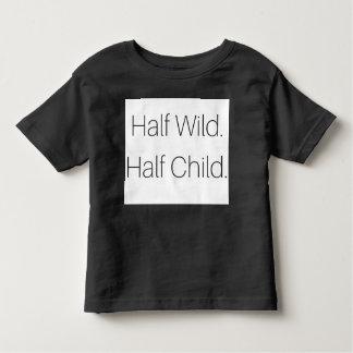 Half Wild Half Child Toddler T-Shirt