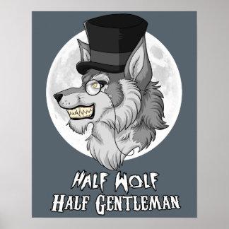"""Half Wolf Half Gentleman 16"""" x 20"""" Poster (Matte)"""