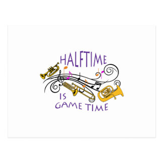HALFTIME IS GAME TIME POSTCARD