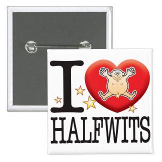 Halfwits Love Man 15 Cm Square Badge