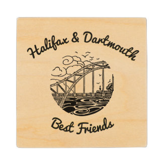 Halifax  Dartmouth  coaster wood  best friends