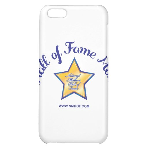 Hall Of Fame Mom Cover For iPhone 5C