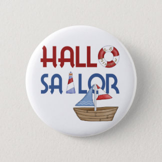 Hallo Sailor 6 Cm Round Badge