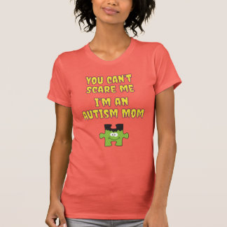 Halloween Autism Mum You Can't Scare Me T-Shirt