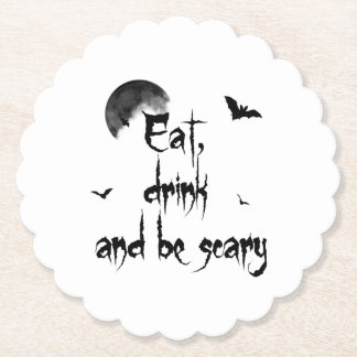 Halloween - Eat, drink and be scary Paper Coaster