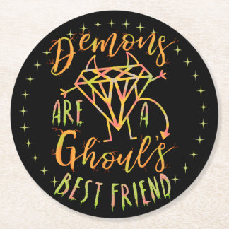 Halloween Funny Demons are a Ghouls Best Friend Round Paper Coaster