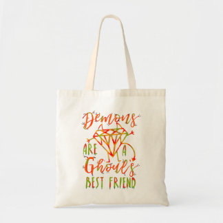 Halloween Funny Demons are a Ghouls Best Friend Tote Bag