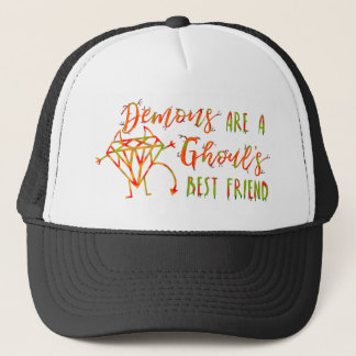 Halloween Funny Demons are a Ghouls Best Friend Trucker Hat