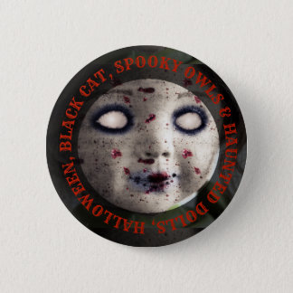 Halloween Haunted Dolls Spooky Button