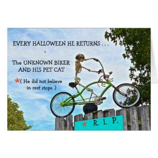 """HALLOWEEN HUMOR/THE UNKNOWN BIKER""/SKELETON CARD"
