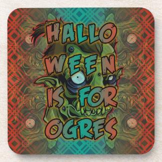 Halloween is for Ogres Coaster