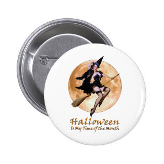 Halloween Is My Time Of The Month! 6 Cm Round Badge