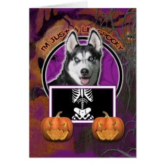 Halloween - Just a Lil Spooky - Siberian Husky Card