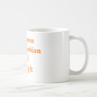 Halloween Loving Lesbian and Loving it Basic White Mug