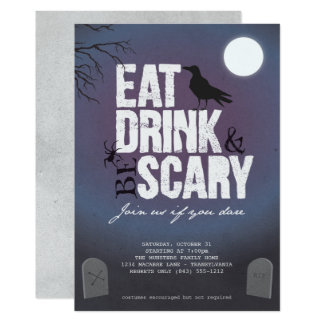 Halloween Party - Eat Drink & Be Scary Card