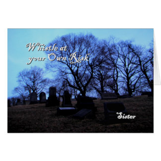 Halloween - Spooky Graveyard, for Sister Card