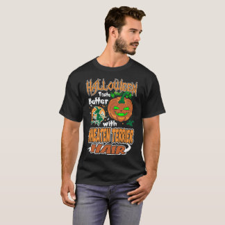 Halloween Taste Better Wheaten Terrier Dog Hair T-Shirt