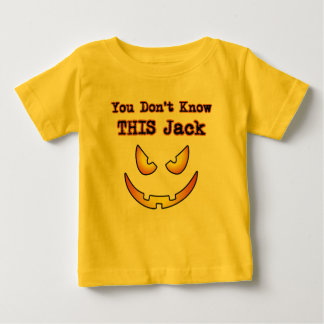 Halloween You Don't know this Jack Baby T-Shirt