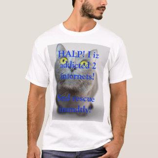 HALP! I iz addicted to internets cute kitty T-Shirt