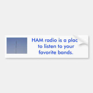 HAM radio bumper sticker