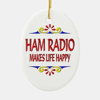 Ham Radio Makes Life Happy Ceramic Ornament