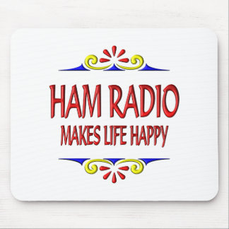 Ham Radio Makes Life Happy Mouse Pad