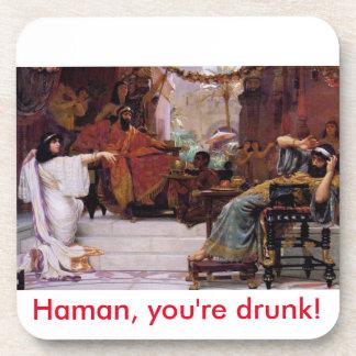Haman, you're drunk! coaster