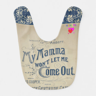 HAMbyWG - Baby Bib - Mamma Won't Let Me Come Out