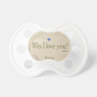 HAMbyWG - BooginHead® Pacifier -  Why I Love You