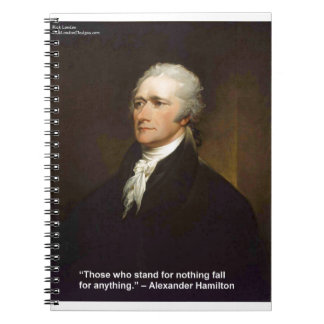 Hamilton Fall For Anything Quote Gift Notebook