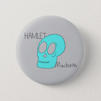 Hamlet Macbeth 6 Cm Round Badge