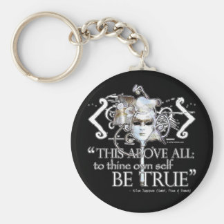 "Hamlet ""... own self be true ..."" Quote Keychain"
