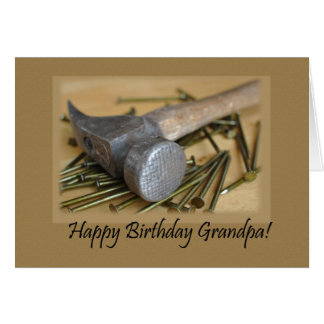 Hammer and Nails Happy Birthday Grandpa Card