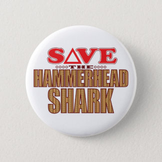 Hammerhead Shark Save 6 Cm Round Badge