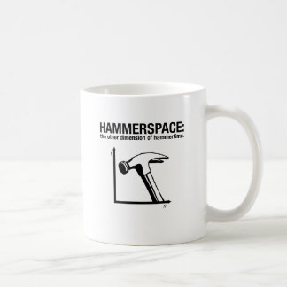 hammerspace: the other dimension of hammertime. basic white mug