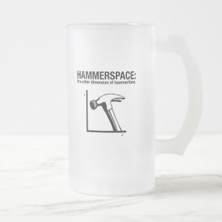 hammerspace: the other dimension of hammertime. frosted glass mug