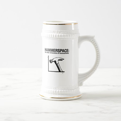 hammerspace: the other dimension of hammertime. mug