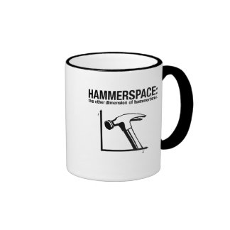 hammerspace: the other dimension of hammertime. ringer mug