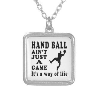 Hand ball Ain't Just A Game It's A Way Of Life Silver Plated Necklace