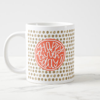 Hand Drawn Gold Polka Dot Pattern Happy Birthday Large Coffee Mug