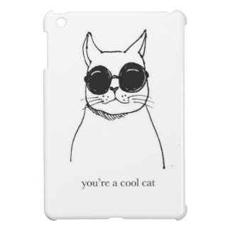 """Hand drawn illustration """"You're a cool cat"""" Case For The iPad Mini"""