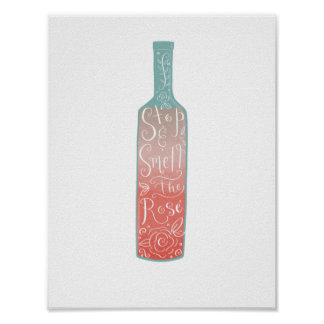 Hand Lettered  Illustrated Stop and Smell the Rosé Poster