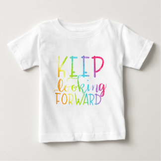 Hand Lettered Rainbow Keep Looking Forward Baby T-Shirt