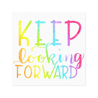 Hand Lettered Rainbow Keep Looking Forward Canvas Print