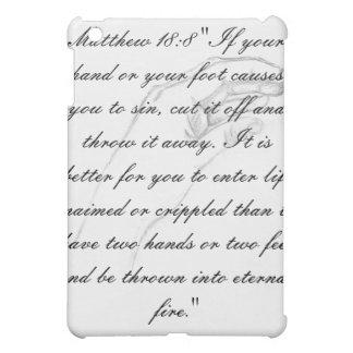 hand Matthew 18:8 iPad Mini Cover