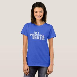 Handcuffs and Kevlar kinda girl T-Shirt