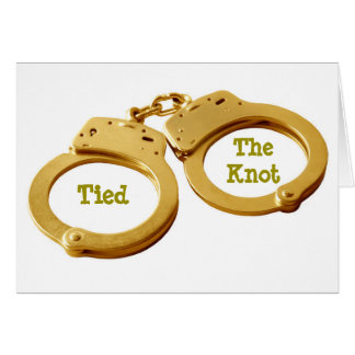HANDCUFFS FOR THE NEWLYWEDS-TIED THE KNOT CARD