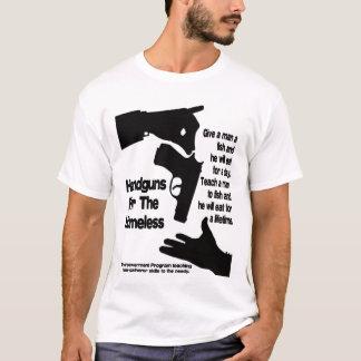 Handguns for the homeless T-Shirt